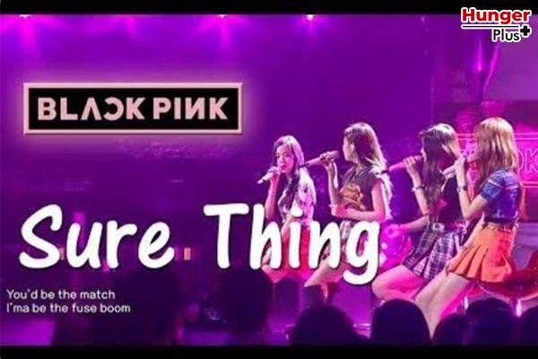 รีวิวเพลง Sure Thing by Blackpink